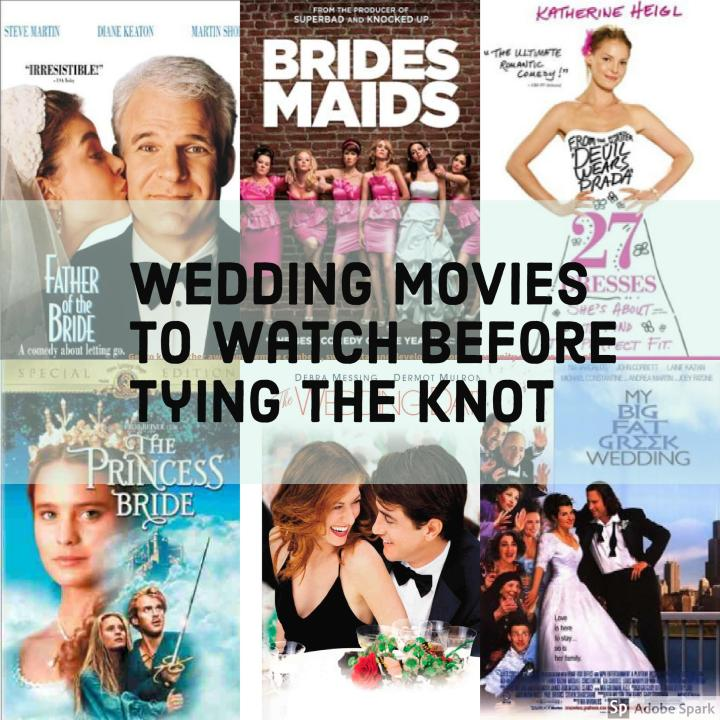 BRIDE DAY FRIDAY: WEDDING MOVIES TO WATCH BEFORE TYING THE KNOT