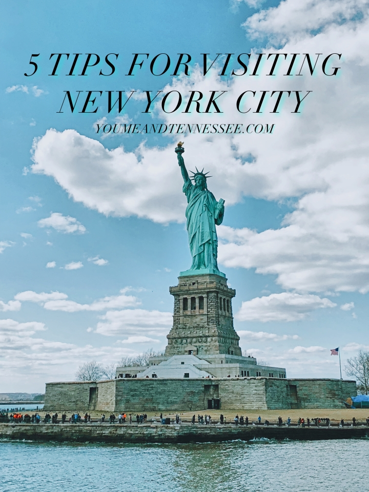 5 TIPS FOR VISITING NEW YORK CITY