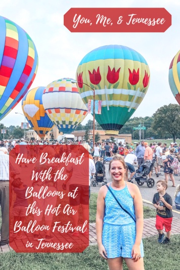 have you been to this hot air balloon festival in tennessee
